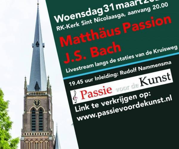 Vanavond gratis livestream Matthëus Passion vanuit de Sint-Nicolaaskerk